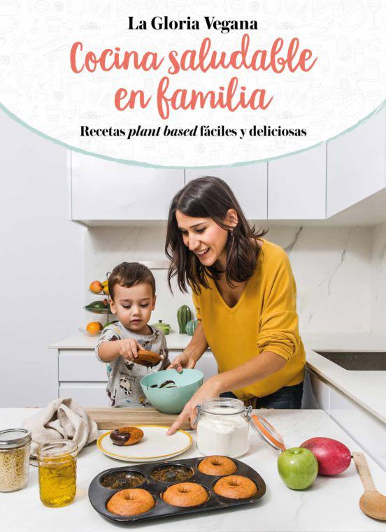 Libro Cocina Saludable en Familia, Gloria Carrión