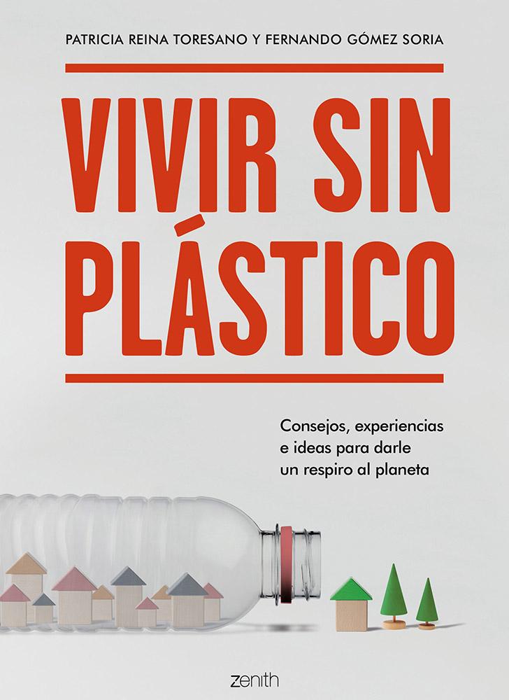 Vivir sin Plástico, libro de Patricia Reina y Fernando Gómez